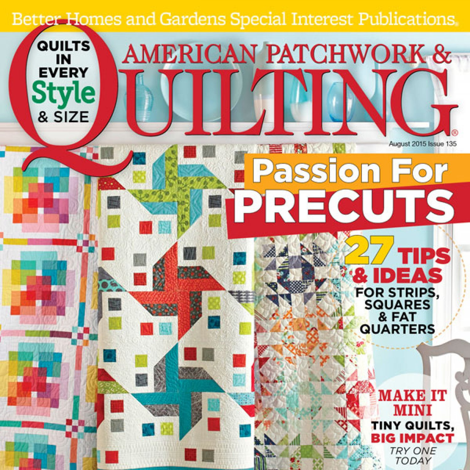 American Patchwork & Quilting August 2015 AllPeopleQuilt.com