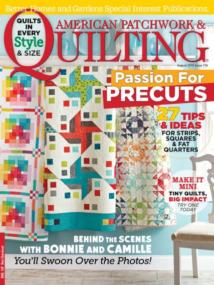 American Patchwork & Quilting August 2015 | AllPeopleQuilt.com : quilting and patchwork magazine - Adamdwight.com