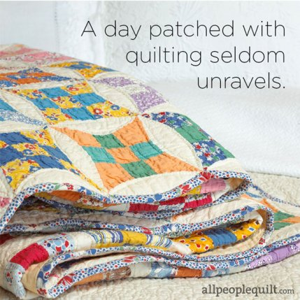 Quilting And Sewing Quotes Allpeoplequilt